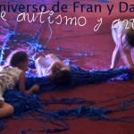 EL universo de Fran y Dani